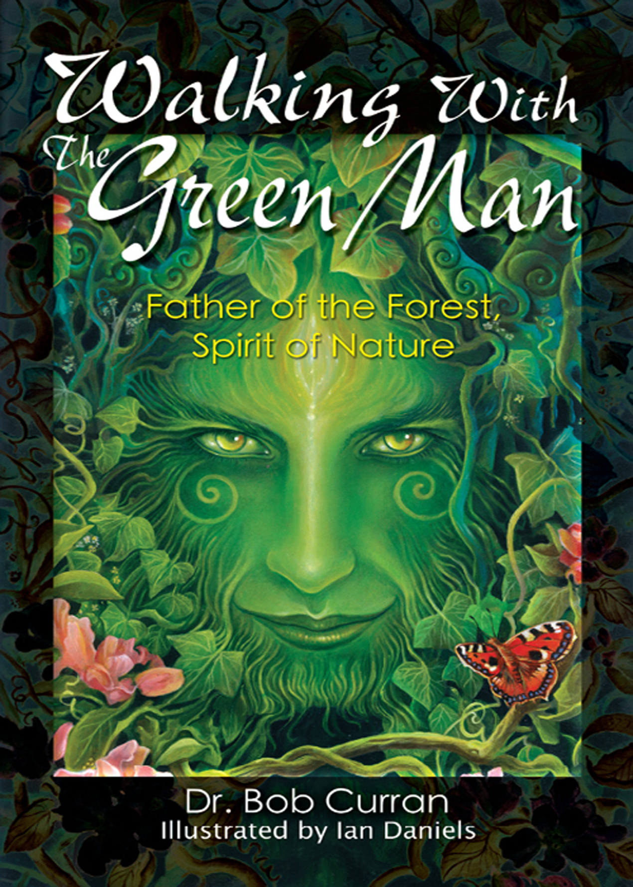 Caption: Walking with the Green Man, Credit: Career Press