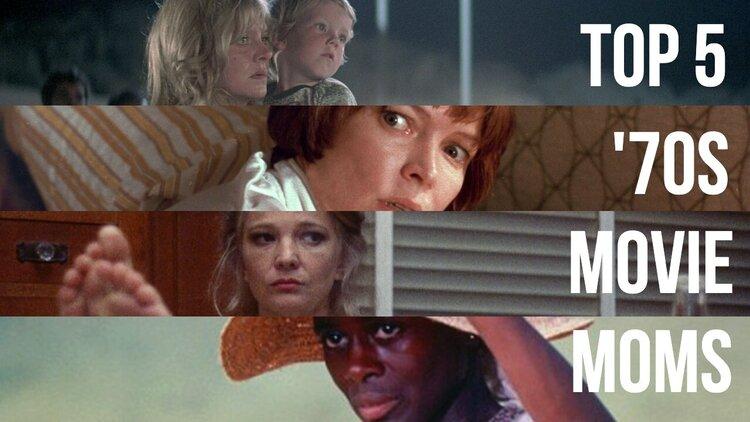 Caption: Top 5 '70s Movie Moms