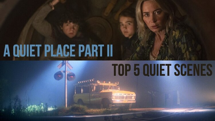 Caption: 'A Quiet Place Part II' / Top 5 Quiet Scenes
