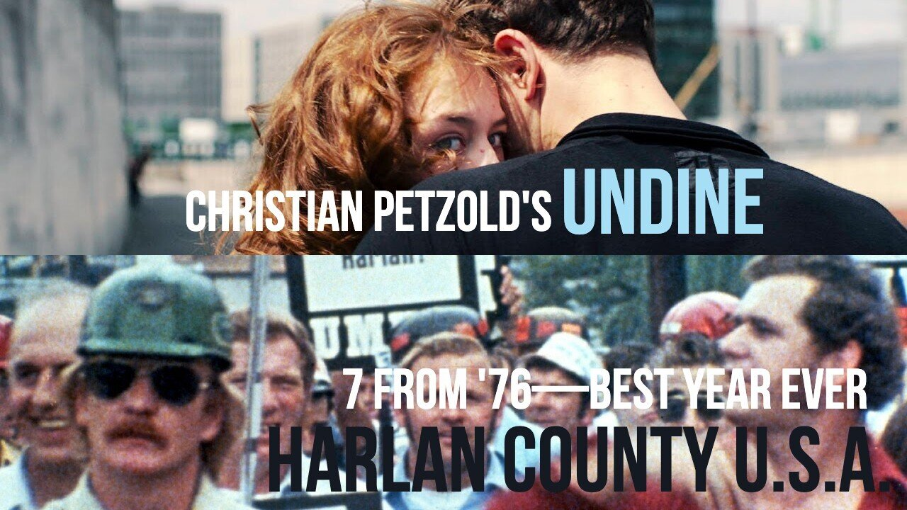 Caption: 'Undine' / 'Harlan County U.S.A. '(7 From '76)