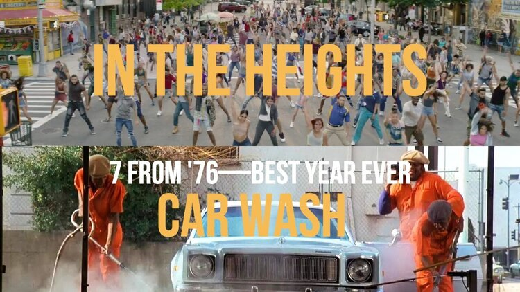 Caption: 'In The Heights' / 'Car Wash' (7 From '76)
