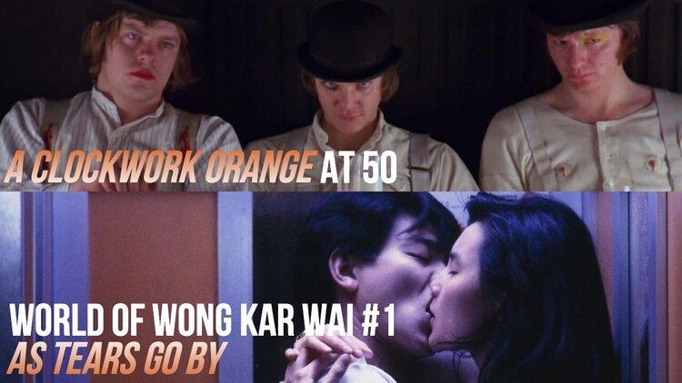 Caption: A Clockwork Orange (at 50) / As Tears Go By (Wong Kar Wai #1)
