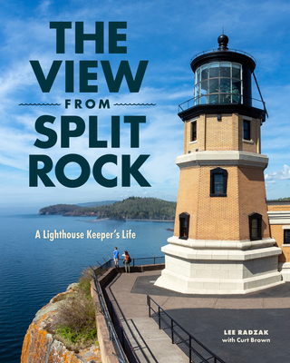 Caption: The View from Split Rock: A Lighthouse Keeper's Life