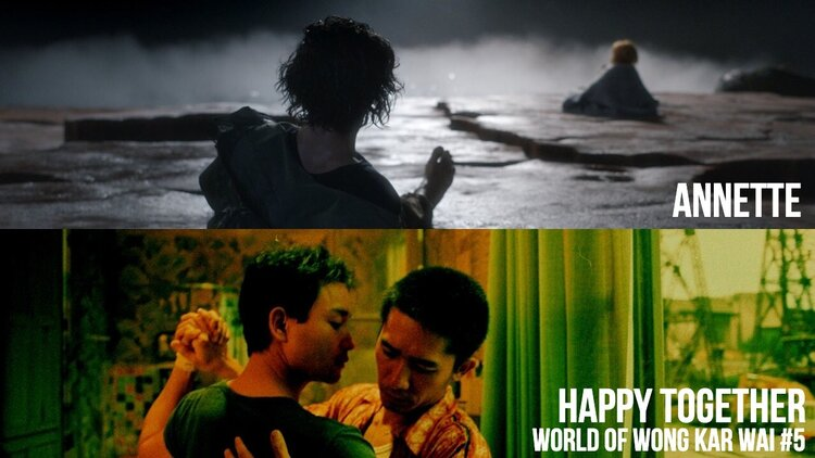 Caption: 'Annette' / Wong Kar Wai's 'Happy Together'