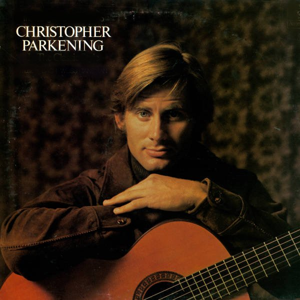 Caption: Christopher Parkening, Credit: EMI Records