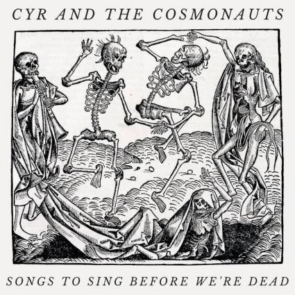 Caption: cover of Song to Sing Before We're Dead