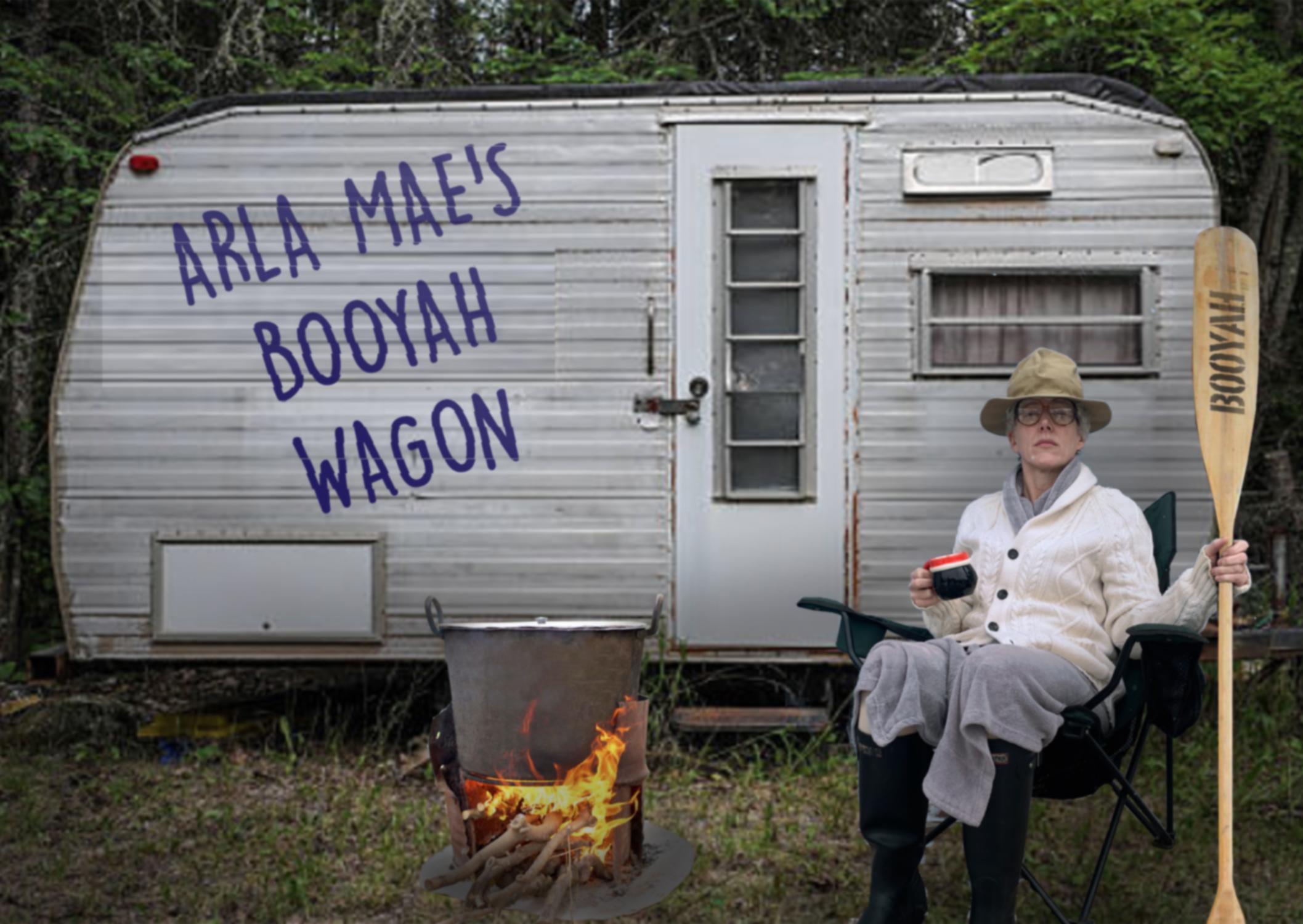 "Caption: ""Arla Mae's Booyah Wagon"""