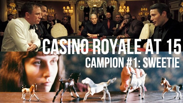 Caption: 'Casino Royale' at 15 / 'Sweetie'