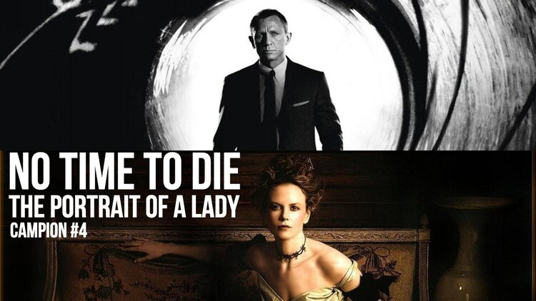 Caption: No Time To Die / The Portrait of a Lady