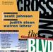 Caption: Crossing the BLVD, Credit: Judith Sloan, Warren Lehrer, Scott Johnson