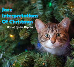Caption: Jazz Interpretations of Christmas, Credit: (c) Raposa Media, LLC