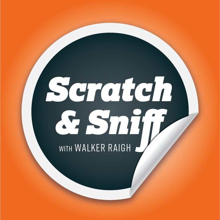Caption: Scratch & Sniff Podcast with Walker Raigh, Credit: Walker Raigh