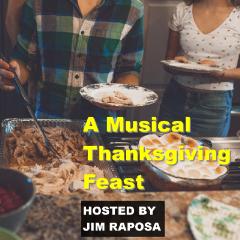 Caption: A Thanksgiving Musical Feast, Credit: (c) Raposa Media, LLC
