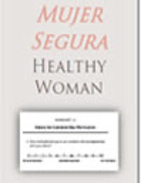 Mujer Segura, Healthy Woman