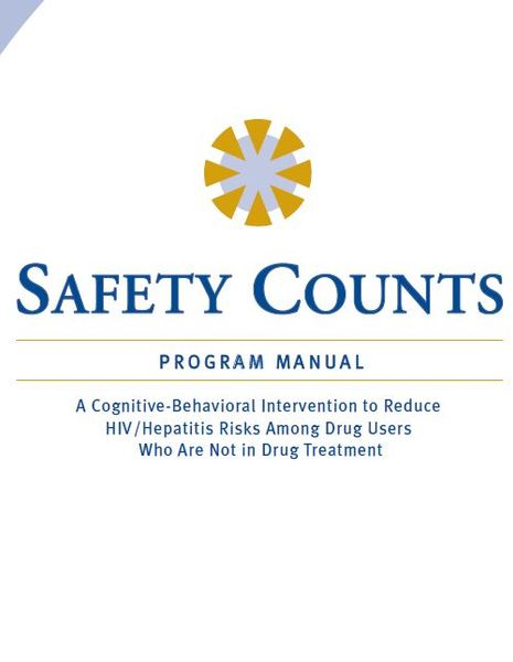 Safety Counts: A Cognitive-Behavioral Intervention to Reduce HIV/Hepatitis Risks among Drug Users Who Are Not in Drug Treatment