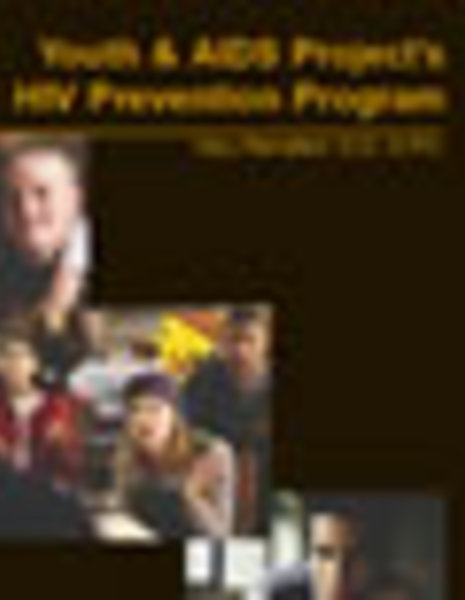 Youth and AIDS Project's HIV Prevention Program