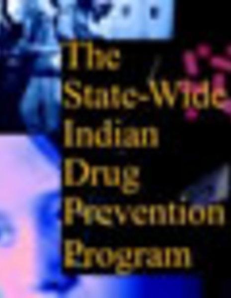 State-Wide Indian Drug Prevention Program