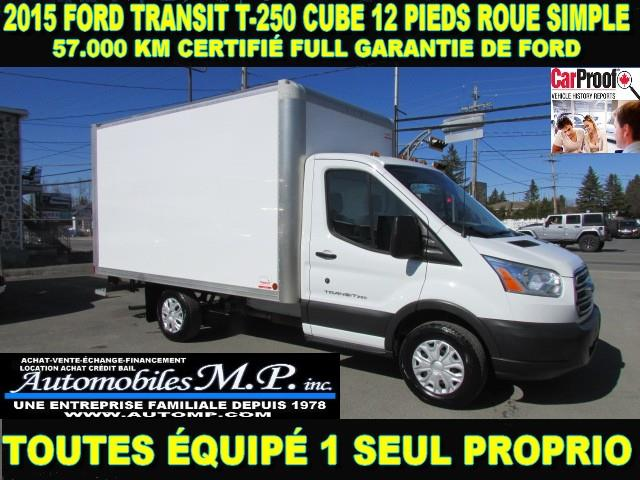 Ford Transit Cutaway 2015 T-250 CUBE 12 PIEDS ROUE SIMPLE #8042