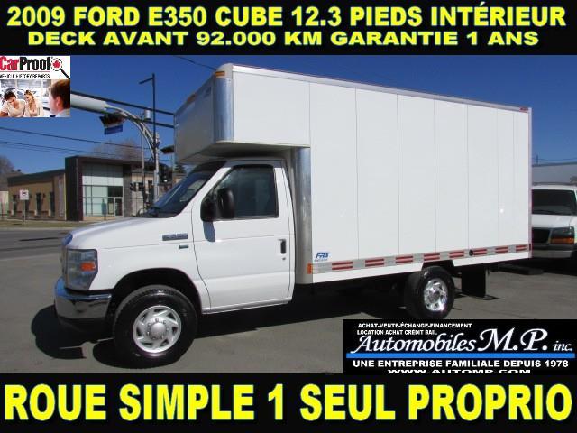 Ford E-350 2009 CUBE 12.3 PIEDS DECK AVANT 92.000 KM #4185