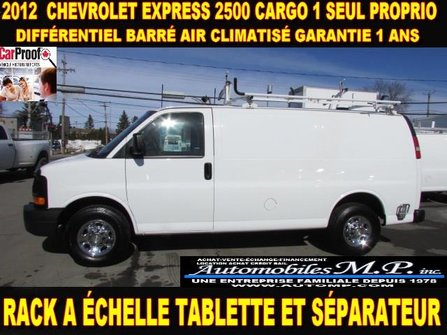 Chevrolet Express 2500 2012 CARGO 1 SEUL PROPRIO VOIR ÉQUIPEMENT #3435