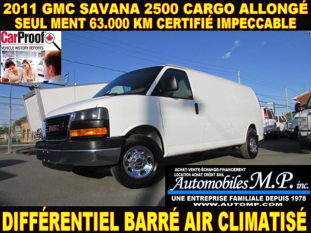GMC Savana 2500 2011 CARGO ALLONGÉ 63.000 KM IMPECCABLE #226