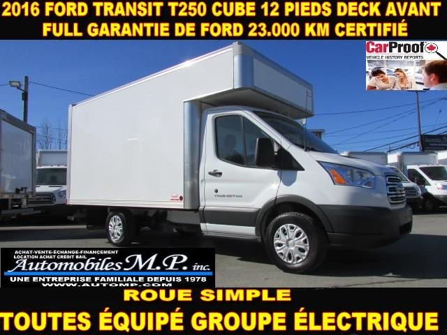 Ford Transit Cutaway 2016 T-250 CUBE 12 PIEDS DECK AVANT 23.000 KM #150