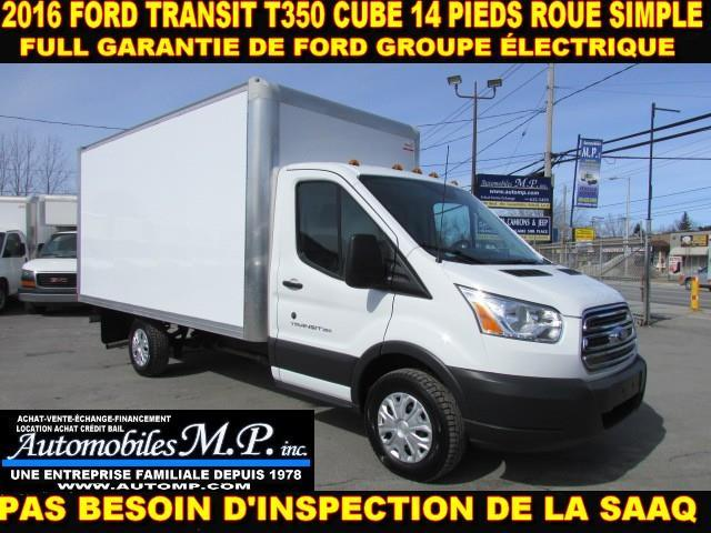 Ford Transit Cutaway 2016 T-350 CUBE 14 PIEDS ROUE SIMPLE COMME UN NEUF #160