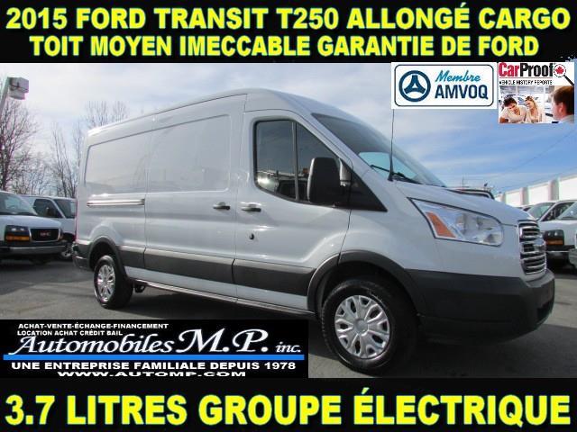 Ford Transit Cargo Van 2015 T-250 ALLONGÉ CARGO TOIT MOYEN #93