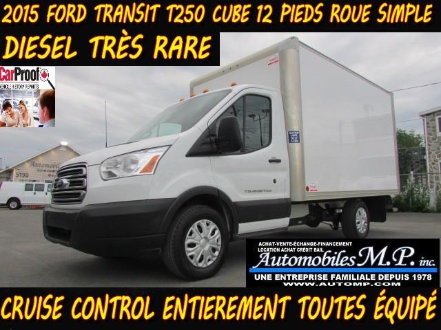 Ford Transit Cutaway 2015 T-250 DIESEL CUBE 12 PIEDS #5452