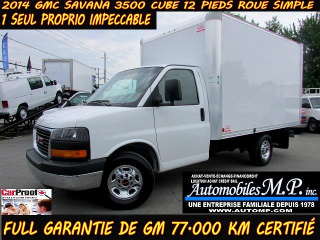GMC Savana 3500 2014 CUBE 12 PIEDS FULL GARANTIE DE GM IMPECCABLE #078