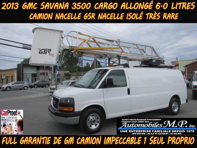 GMC Savana 3500 2013 CARGO ALLONGÉ NACELLE GSR ISOLÉ TRÈS RARE #996