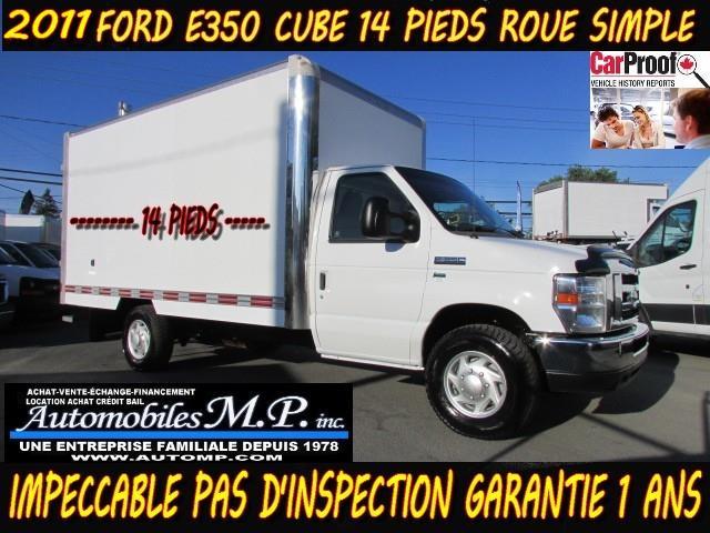 Ford E-350 2011 CUBE 14 PIEDS ROUE SIMPLE IMPECCABLE TRÈS RARE #612