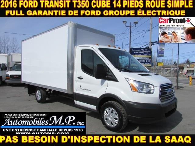 Ford Transit Cutaway 2016 T-350 CUBE 14 PIEDS ROUE SIMPLE COMME UN NEUF #b131