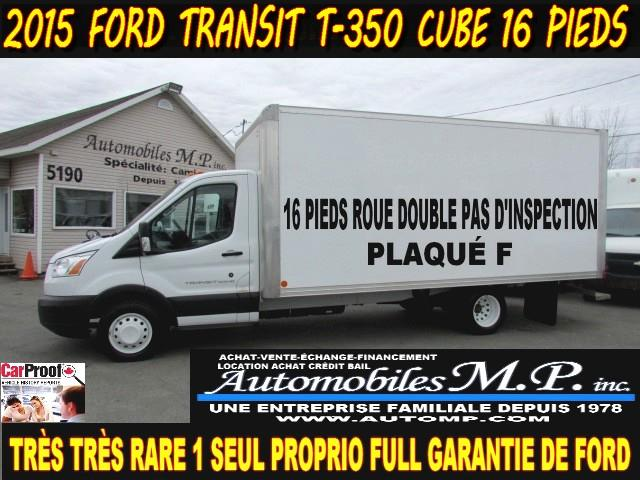 Ford Transit Cutaway 2015 T-350 CUBE 16 PIEDS PAS D'INSPECTION #367