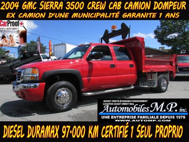GMC Sierra 3500 2004 Crew Cab CAMION DOMPEUR DIESEL ,1 SEUL PROPRIO #236