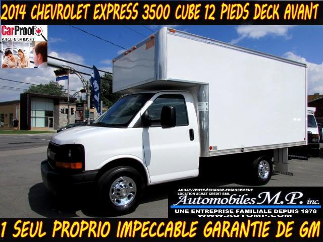 Chevrolet Express 3500 2014 CUBE 12 PIEDS DECK AVANT COMME UN NEUF #124