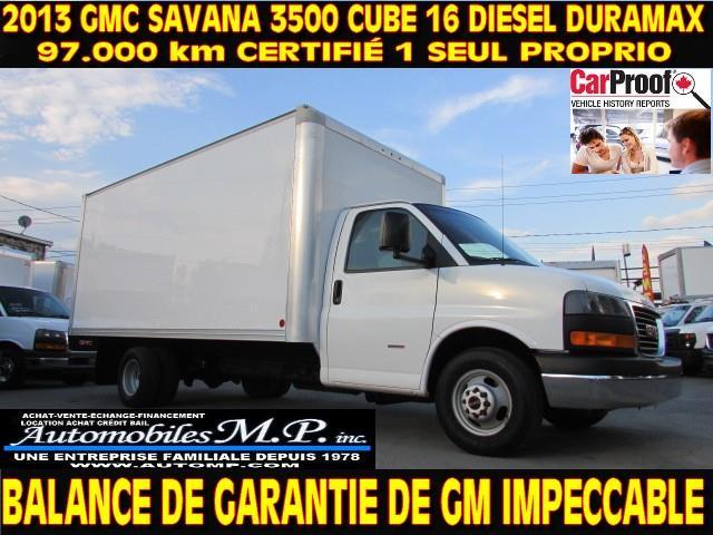 GMC Savana 3500 2013 DIESEL DURAMAX CUBE 16 PIEDS  #153