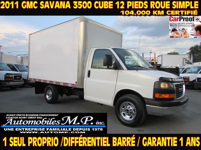 GMC Savana 3500 2011 CUBE 12 PIEDS 104.000 KM 1 SEUL PROPRIO #9000
