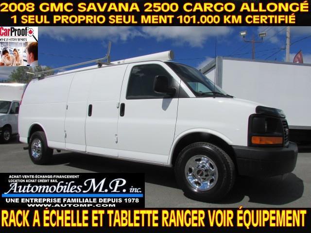 GMC Savana 2500 2008 CARGO ALLONGÉ 101.000 KM RACK A ÉCHELLE TABLETTE #313