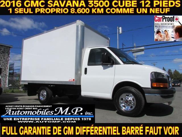 GMC Savana 3500 Cube 12 Pieds 2016 8.600 KM COMME UN NEUF ROUE SIMPLE #047