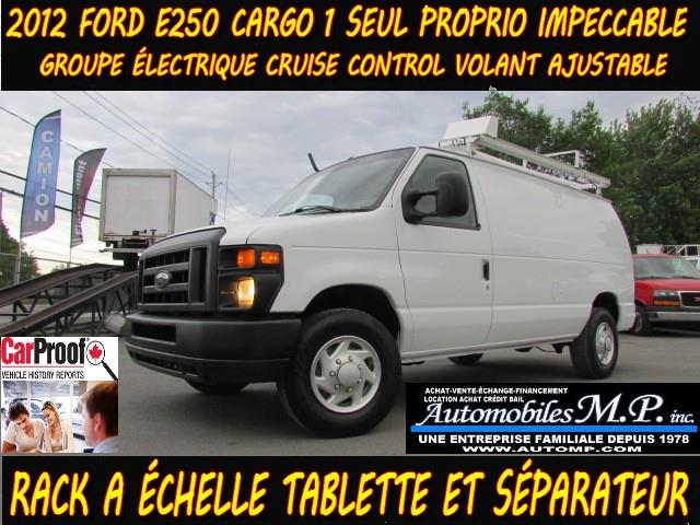 Ford E-250 2012 CARGO 1 SEUL PROPRIO VOIR ÉQUIPEMENT  #08