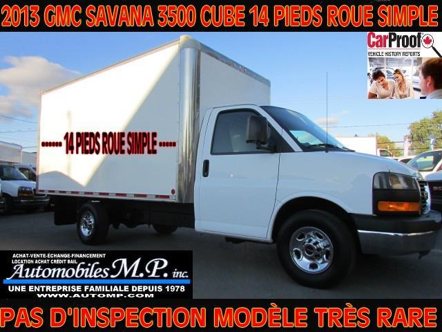 GMC Savana 3500 2013 CUBE ** 14 PIEDS ROUE SIMPLE TRÉS RARE 83.000 KM #201