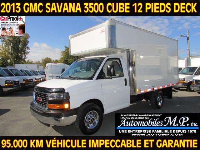 GMC Savana 3500 2013 CUBE 12 PIEDS DECK 95.000 KM IMPECCABLE #681