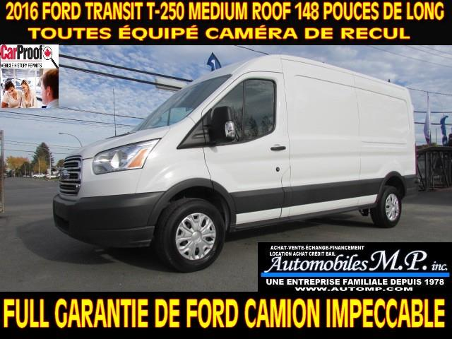 Ford Transit Cargo Van 2016 T-250 148 POUCE TOIT MEDIUM IMPECCABLE ET ÉQUIPÉ #013