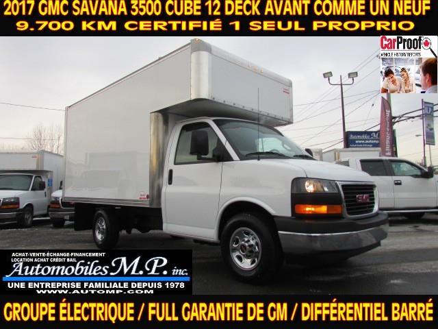 GMC Savana 3500 2017 CUBE 12 PIEDS DECK 9.600 KM COMME UN NEUF #028