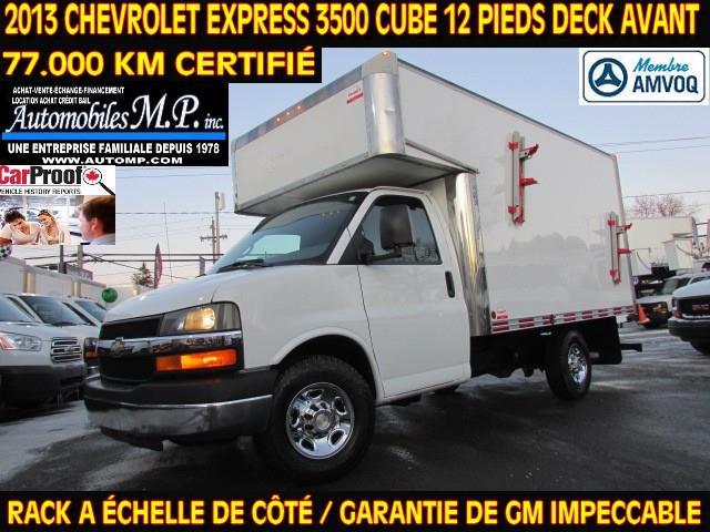 Chevrolet Express 3500 2013 CUBE 12 PIEDS DECK 77.000 KM RACK A ÉCHELLE #N-1703