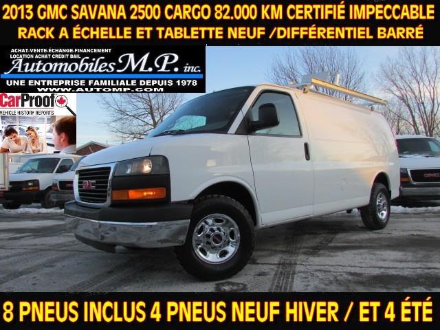 GMC Savana 2500 2013 CARGO 82.000 KM CERTIFIÉ RACK A ÉCHELLE TABLETTE  #N-1715