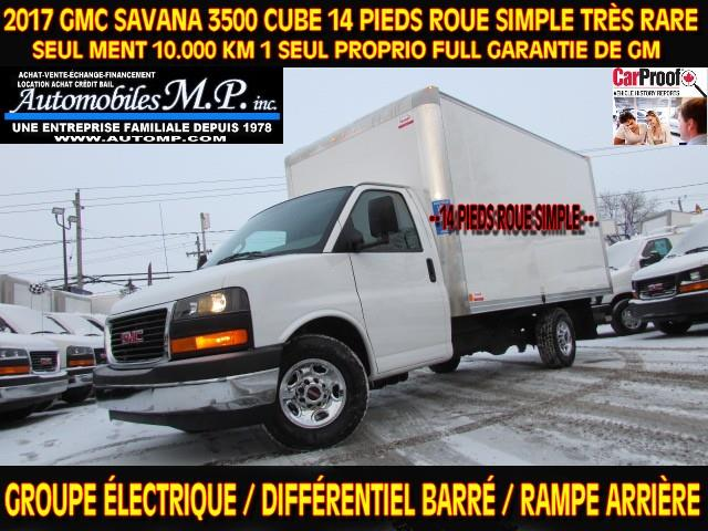 GMC Savana 3500 2017 CUBE 14 PIEDS ROUE SIMPLE 10.000 KM COMME UN NEUF #N-1722