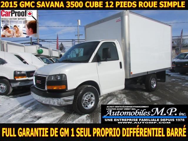 GMC Savana 3500 Cube 12 Pieds 2015 ROUE SIMPLE FULL GARANTIE DE GM #N-1736
