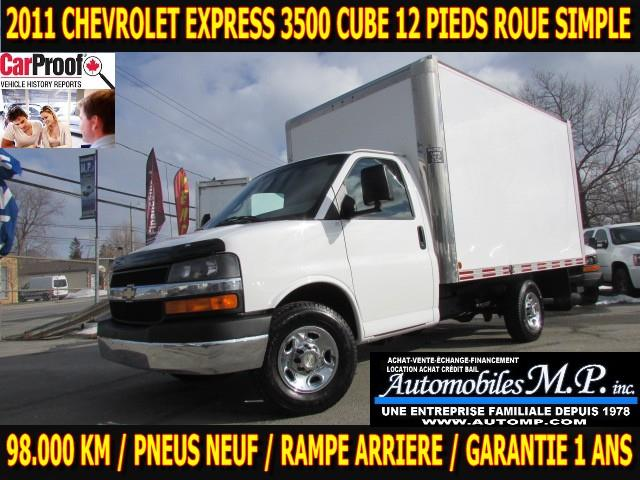 Chevrolet Express 3500 2011 CUBE 12 PIEDS 98.000 KM ROUE SIMPLE #N-1803
